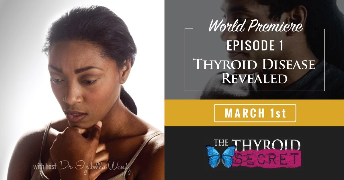 Thyroid Disease Revealed