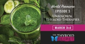 The Thyroid Secret: Unknown Thyroid Therapies